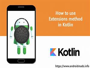 how to use extensions method in kotlin