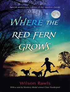 Where the Red Fern Grows by Wilson Rawls; Anthony Heald ...