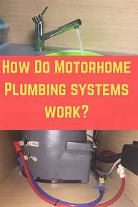 How Does A Motorhome Plumbing System Work   With Images