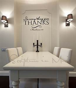 In every thing give thanks dining room or kitchen vinyl for Kitchen colors with white cabinets with vinyl scripture wall art