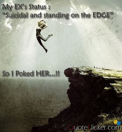 Standing At The Edge Quotes
