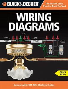 Black Decker Wiring Diagrams Current With 2011 2013 Electrical Codes