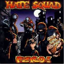 Hate Squad Pzyco (album) Spirit Of Metal Webzine (en