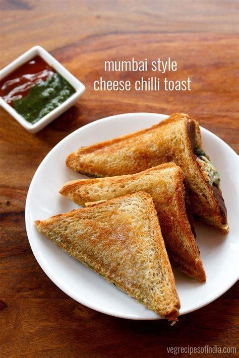 toast recipes mumbai style cheese chilli toast recipe cheese chilli toast sandwich recipe