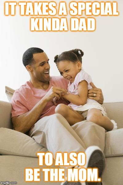 Single Parent Memes - good single dad imgflip