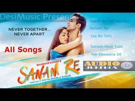 downloads songs of sanam re