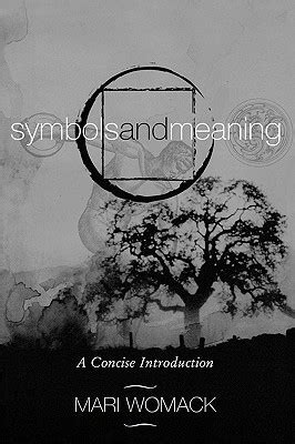 symbols  meaning  concise introduction  mari womack