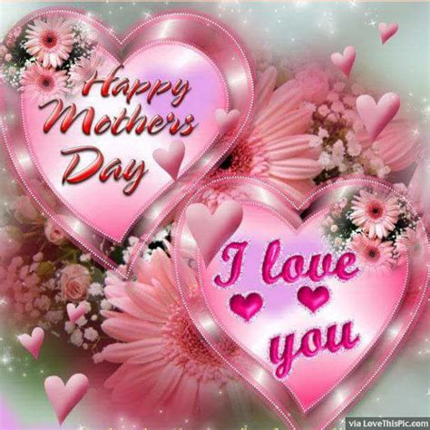 happy mothers day  love  pictures   images