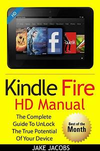 Kindle Fire Hd User Manual The Complete Users Guide Book