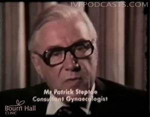IVF Video Podca... Patrick Steptoe Quotes
