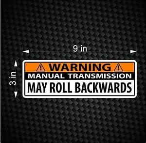 Warning Bumper Sticker Stick Shift Manual Transmission Car