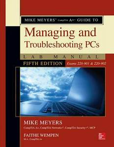 Mike Meyers U0026 39  Comptia A  Guide To Managing And