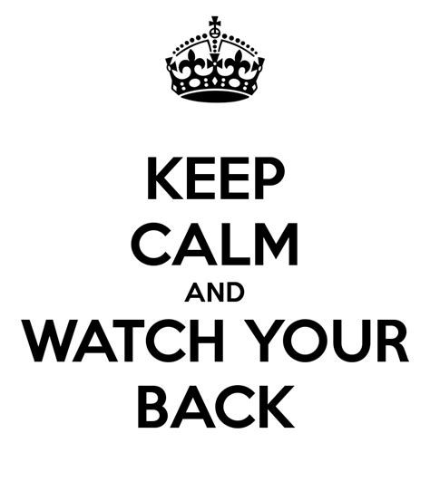 Funny Watch Your Back Quotes