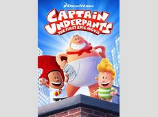 Captain Underpants The First Epic Movie Movies on