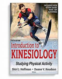 Introduction To Kinesiology 5th Edition With Web Study