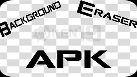 background eraser apk mediafire youtube