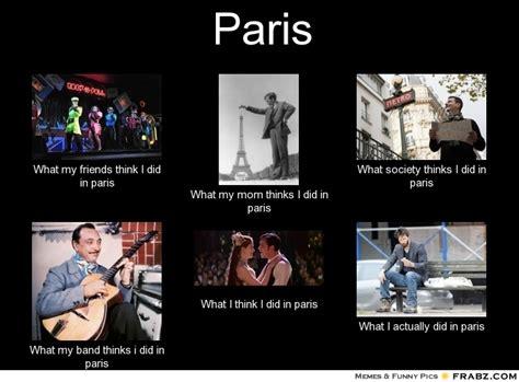 Paris Meme - paris meme generator what i do