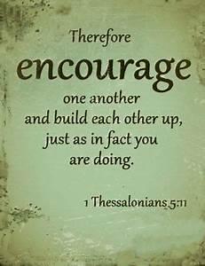 bible verses ab... Encourage Someone Quotes