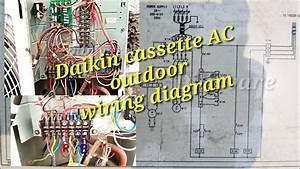 Daikin Cassette Ac Outdoor Wiring Diagram