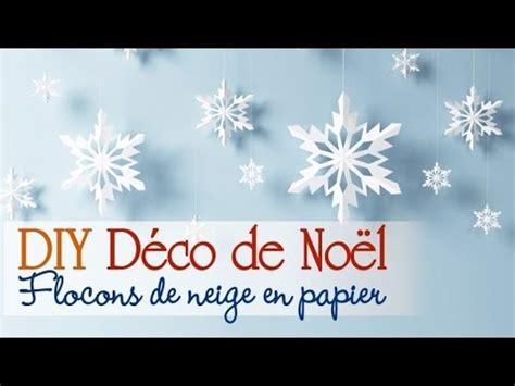 comment faire des decoration de noel en papier faire des flocons en papier diy d 233 corations de no 235 l