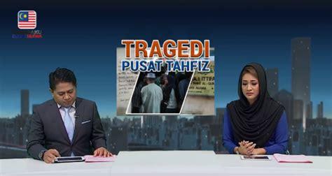 video pembaca buletin utama tv sebak ketika membacakan berita surat terakhir pelajar tahfiz