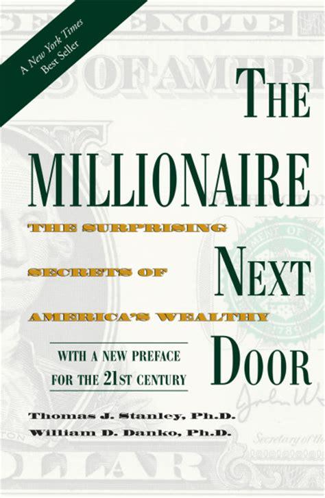 the millionaire next door summary the millionaire next door