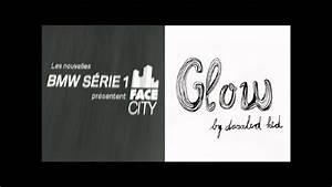 Musique Pub Bmw : musique de pub bmw serie 1 glow youtube ~ Melissatoandfro.com Idées de Décoration