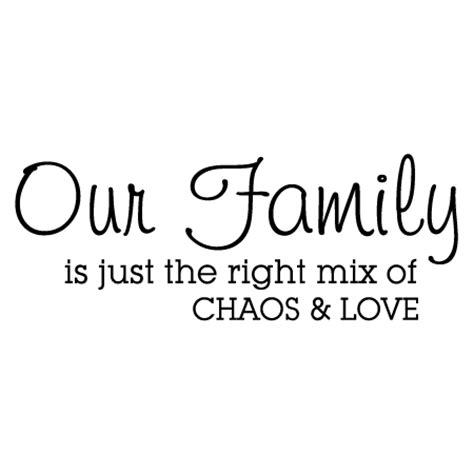 family  chaos  love wall quotes decal wallquotescom