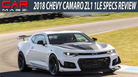 Camaro 1le Specs by 2018 Chevrolet Camaro Zl1 1le Specs Price And Review