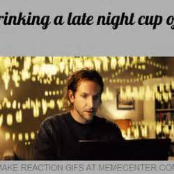 Late Night Meme - after drinking a late night cup of coffee by reactiongifs meme center