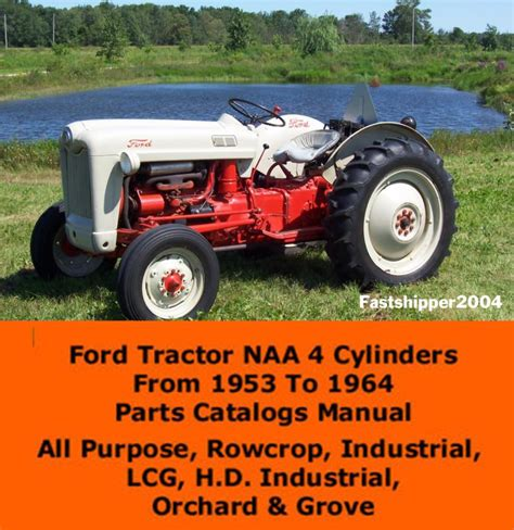 Ford Tractor Parts by Purchase Ford Tractor Naa Parts Catalog Manual 4 Cylinders