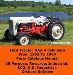 Purchase Ford Tractor Naa Parts Catalog Manual 4 Cylinders