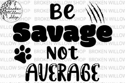 Savage Svg Average Dxf Graphic Broken