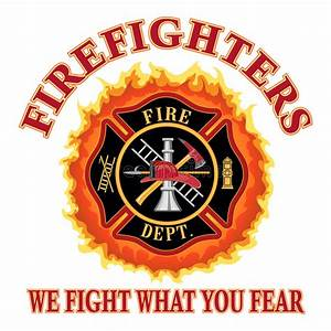 Firefighters We Fight What You Fear Stock Vector - Image ...