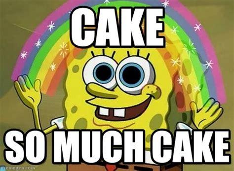 Cake Meme - 25 funniest cake memes graphics gifs photos pics picsmine