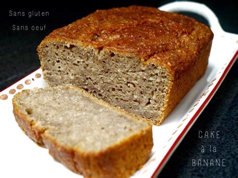 dessert sans oeuf sans lait cake 224 la banane sans gluten sans oeuf sans lait
