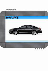 Repair Manual 2010 Lincoln Mks