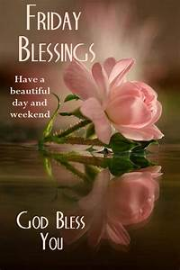 Friday Blessing... Beautiful Morning Wish Quotes