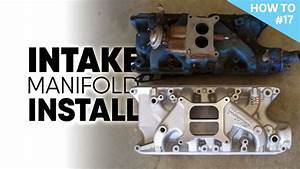Installing An Intake Manifold On A Ford 302 Engine