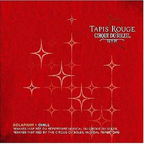 tapis cirque du soleil tapis solarium cirque du soleil mp3 buy tracklist