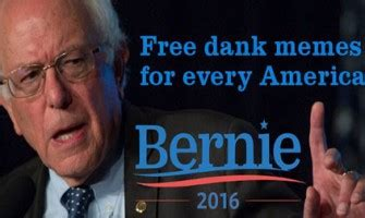 Dank Bernie Memes - nationstates view topic make nationstates dank again