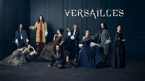 Versailles renewed for season 2 » Playback