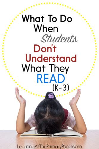 What To Do When Students Don't Understand What They Read Tips For Improving Poor Reading
