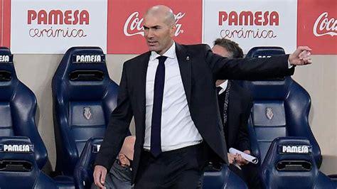 Villarreal vs Real Madrid: Zidane on criticism: You get on ...