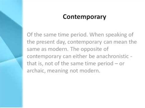 Contemporary Definition  What Does Contemporary Mean