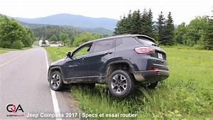 Essai Jeep Compass 2017 : 2017 jeep compass specs et essai routier essai complet 3 10 youtube ~ Medecine-chirurgie-esthetiques.com Avis de Voitures