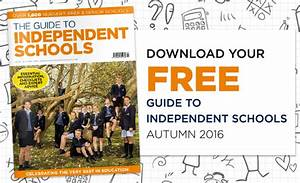 Download The Independent Schools Guide Autumn 2016 Now