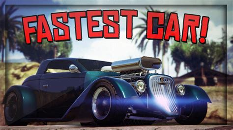 Gta 5 Online  Top 15 Fastestbest Cars In The Game