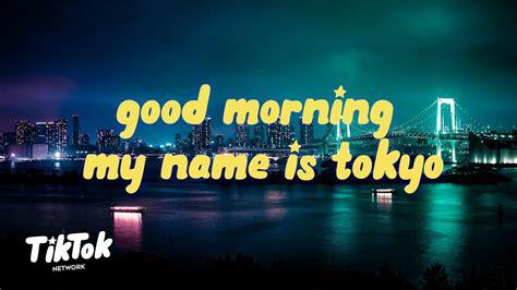 good morning    tokyo tokyos revenge