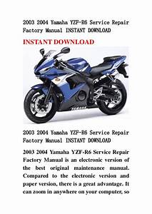 2003 2004 Yamaha Yzf R6 Service Repair Factory Manual